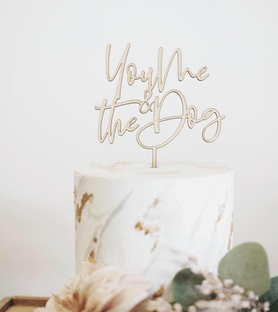 Hochzeit - You Me & The Dog Cake Topper - Dog Wedding Cake Topper - Dog lovers Anniversary - Wedding Cake Topper - Cake Topper with Pets