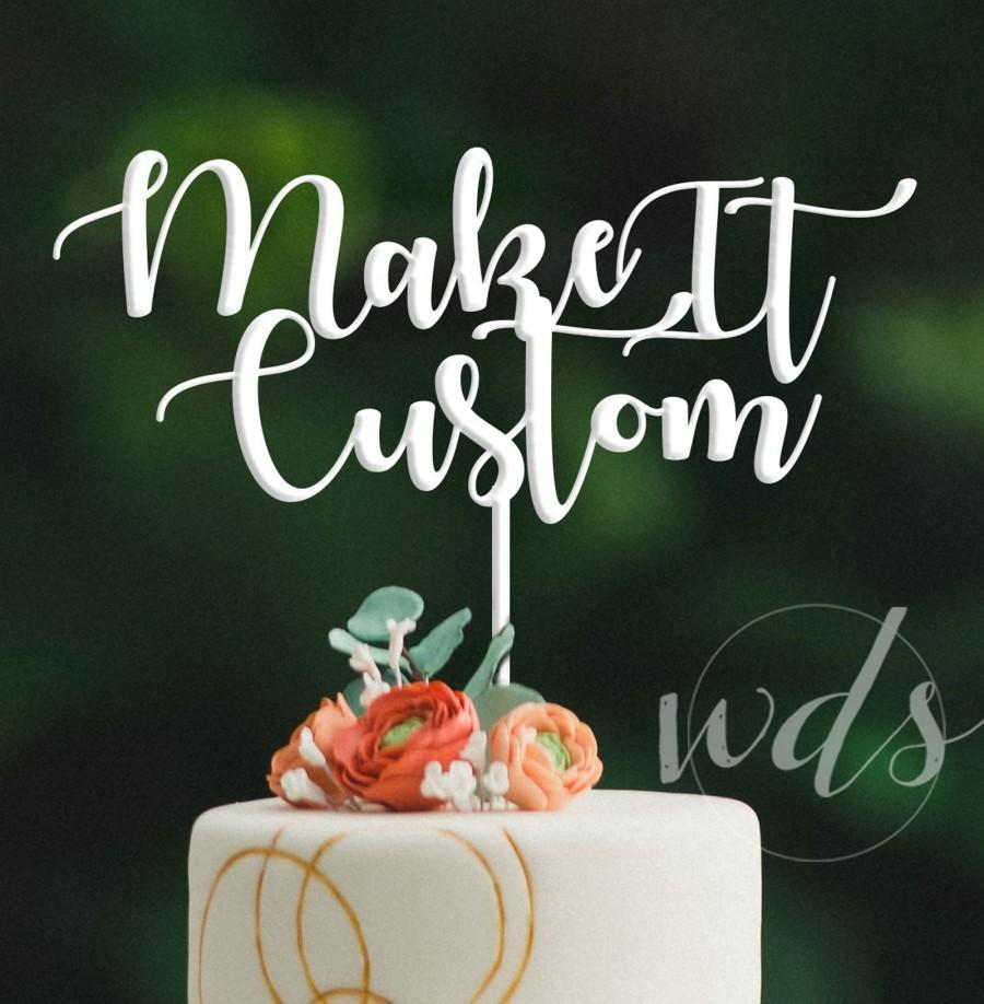 Свадьба - Custom Wedding Cake Topper, 6in. Script Sweetheart table, cake topper, wedding decoration centerpiece -  FREE Shipping!
