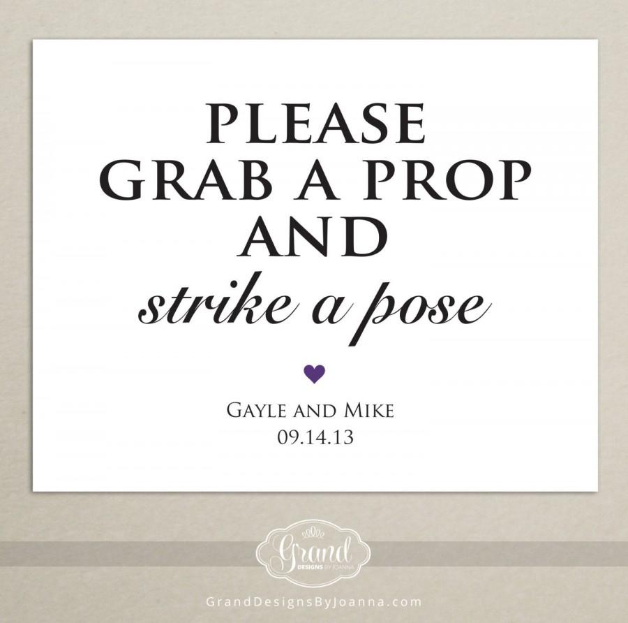 Wedding - Photo Booth Sign - Printable Wedding Sign - Grap a Prop and Strike a Pose - Wedding Reception Sign - DIY - Personalized