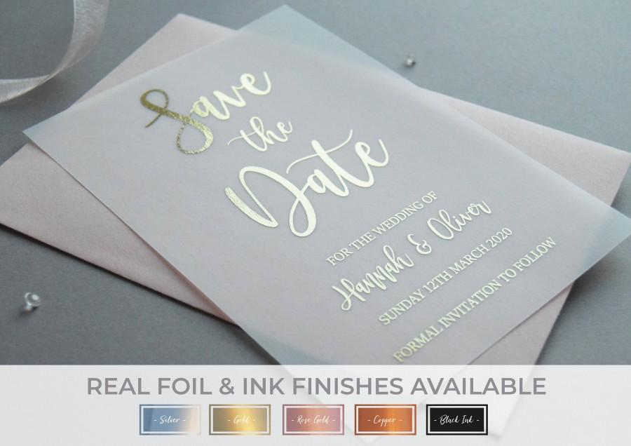 Wedding - Vellum Save the Dates, Wedding Save the Date, Foiled Save the Dates, The Foil Stationery Co, Almost Clear Wedding Invitations, Real Foil D22