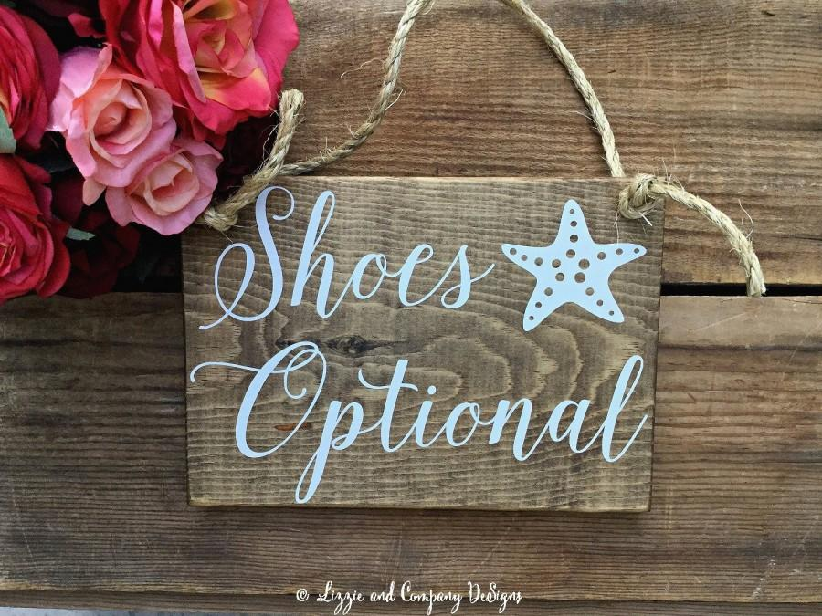 Wedding - Shoes Optional Sign, Shoes Here Sign, Beach Wedding Sign, Nautical Wedding Sign, Starfish Sign, Rustic Wedding Sign, Rustic Beach Sign, 10X7