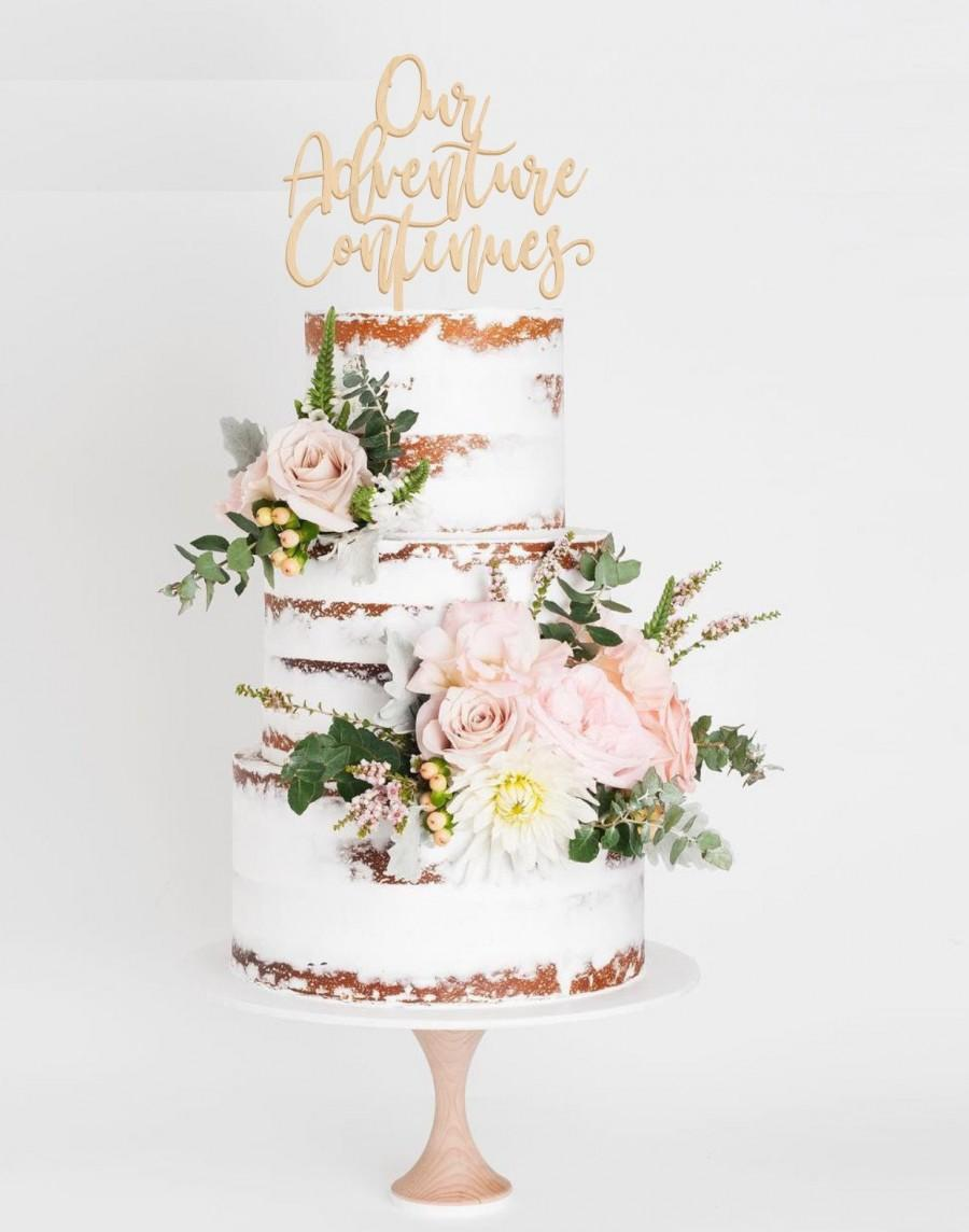 Свадьба - Our Adventure Continues Cake Topper