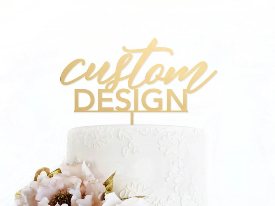 Hochzeit - Custom Cake Topper - Cake Topper - Wedding - Love - Gold Mirror Acrylic - Wood - Celebrate - Anniversary - Birthday