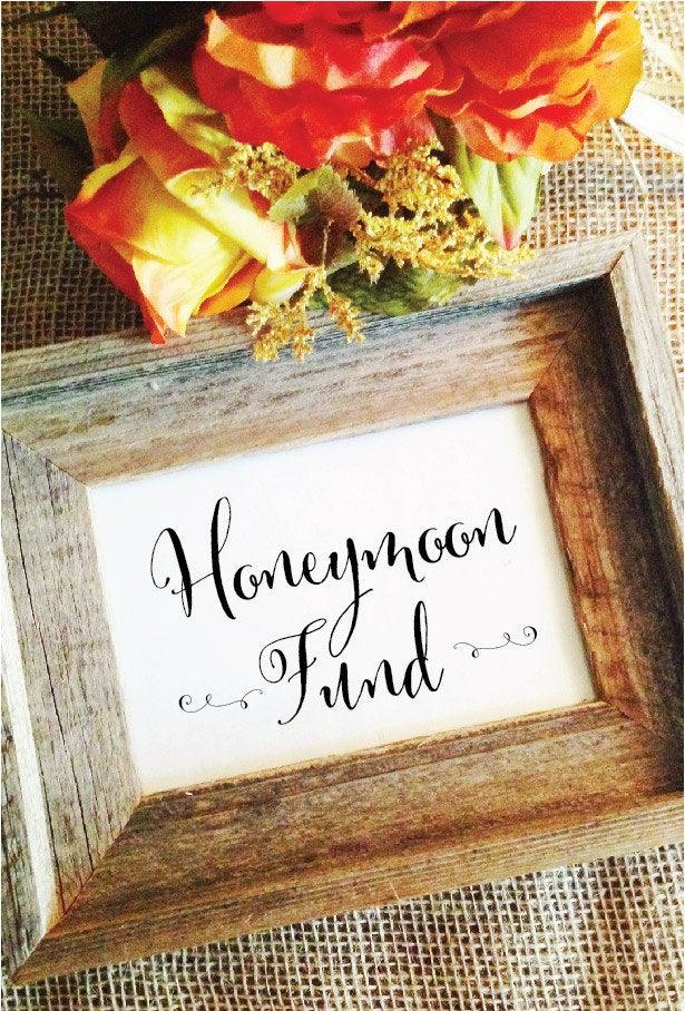 Свадьба - Honeymoon Fund Sign Wedding Sign ( Frame NOT Included )