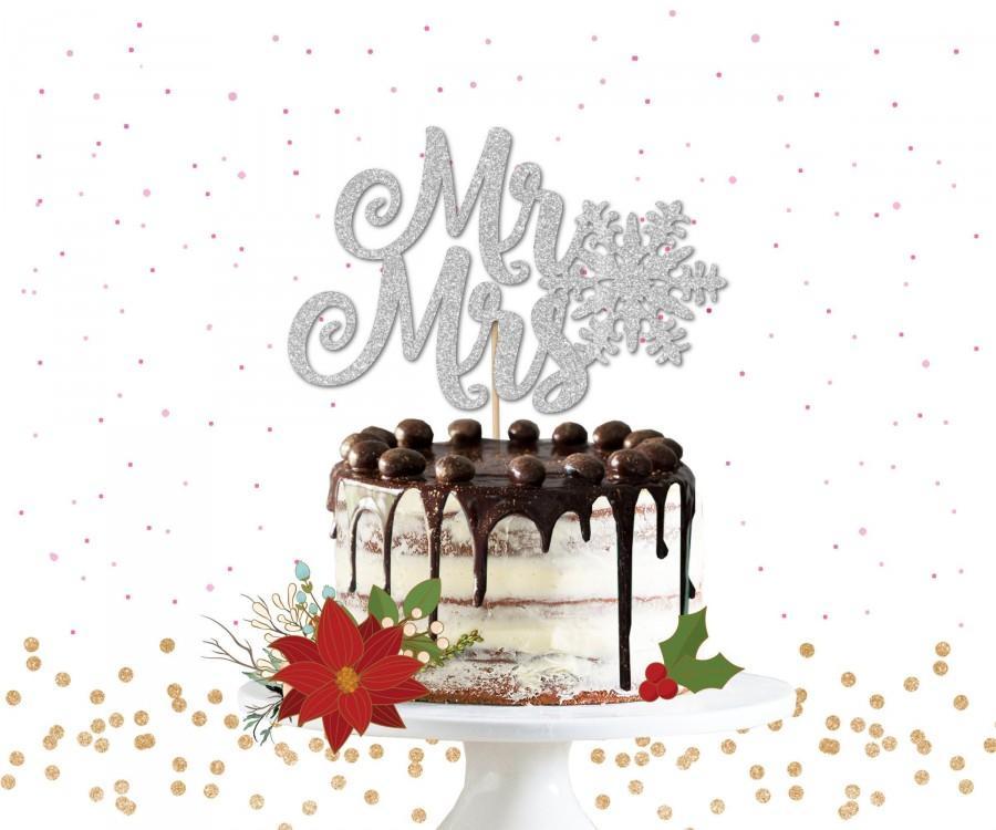 Wedding - Glitter Mr & Mrs Snowflake Cake Topper - Cake Bunting, Winter Wedding Cake Topper, Winter Wedding, Snowflake Wedding, Christmas Wedding