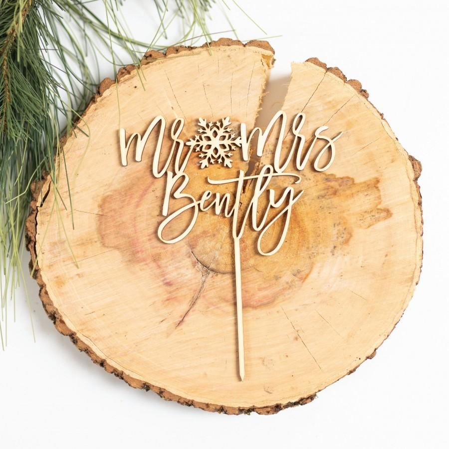 Mariage - Custom Mr and Mrs Cake Topper, Winter Wedding Cake Topper, Snowflake Cake Topper, Rustic Cake Topper, Snowflake Mr and Mrs, Christmas Decor