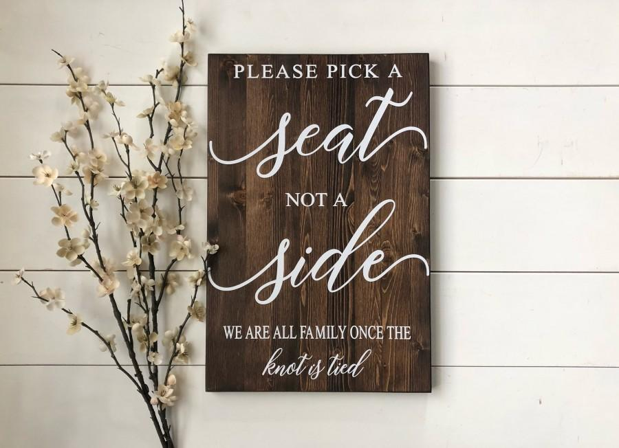 Wedding - Rustic Wedding Sign Pick A Seat Not A Side Sign Rustic Wedding Decor Country Wedding
