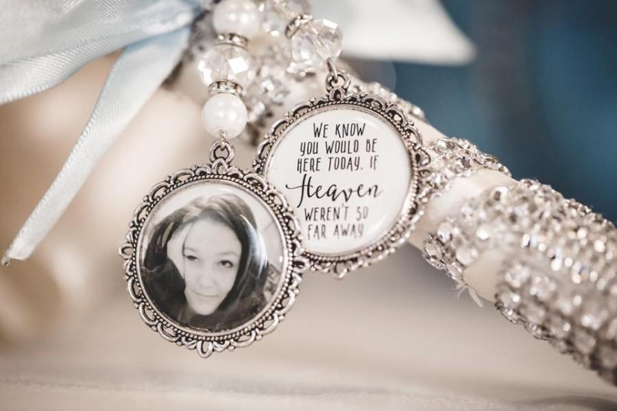 Mariage - We know you would be here if heaven weren't so far away.Loving memory memorial charm locket brooch.Personalised with any photo.bride,wedding