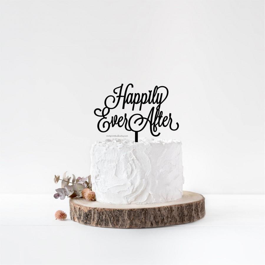 Свадьба - Happily Ever After Cake Topper Disney, Wedding Cake Topper Fairytale, Romantic Topper, Calligraphy Topper, Acrylic Cake Topper Gold Glitter