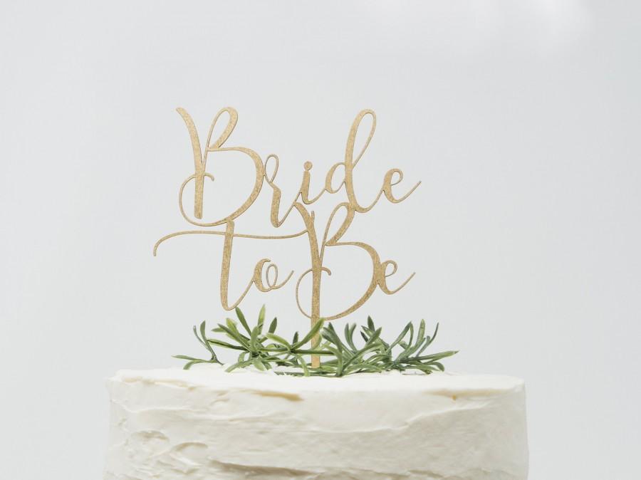 زفاف - Custom Bride to Be Cake Topper, Custom Calligraphy bridal shower Cake Topper Gold Personalized Cake Topper