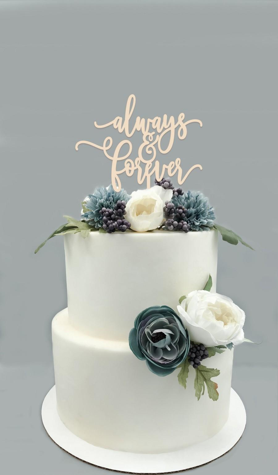 Wedding - Always and Forever Wood  Cake Topper- Wedding Cake Topper, Wedding Decor, Cake Decor, Engagement Cake Topper, Anniversary Cake Topper