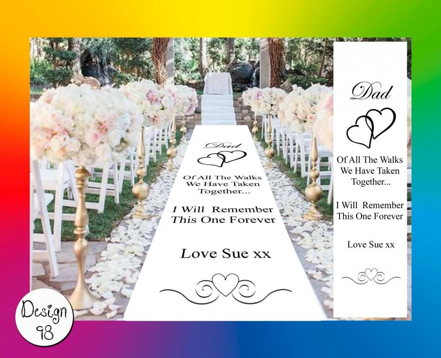 Mariage - Personalised Wedding Aisle Runner - Dad Of All The Walks We Have Ever Taken - Custom Made Bespoke Church Wedding Ceremony Walk Runner Carpet