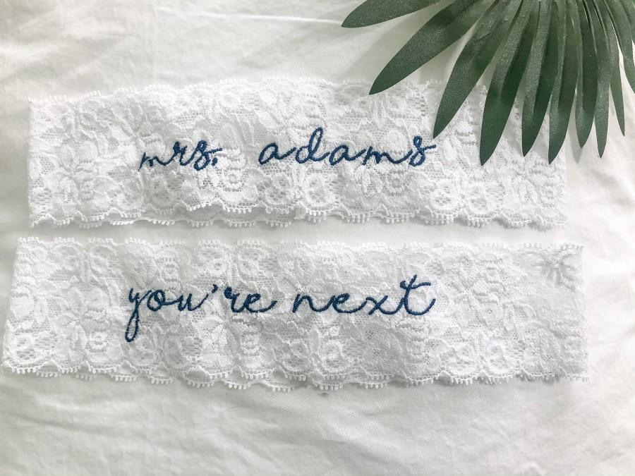 Wedding - Personalized / Monogrammed Embroidered WHITE  Lace Wedding and Toss Garters.  Something Blue! Nice Catch Garter / You're Next!