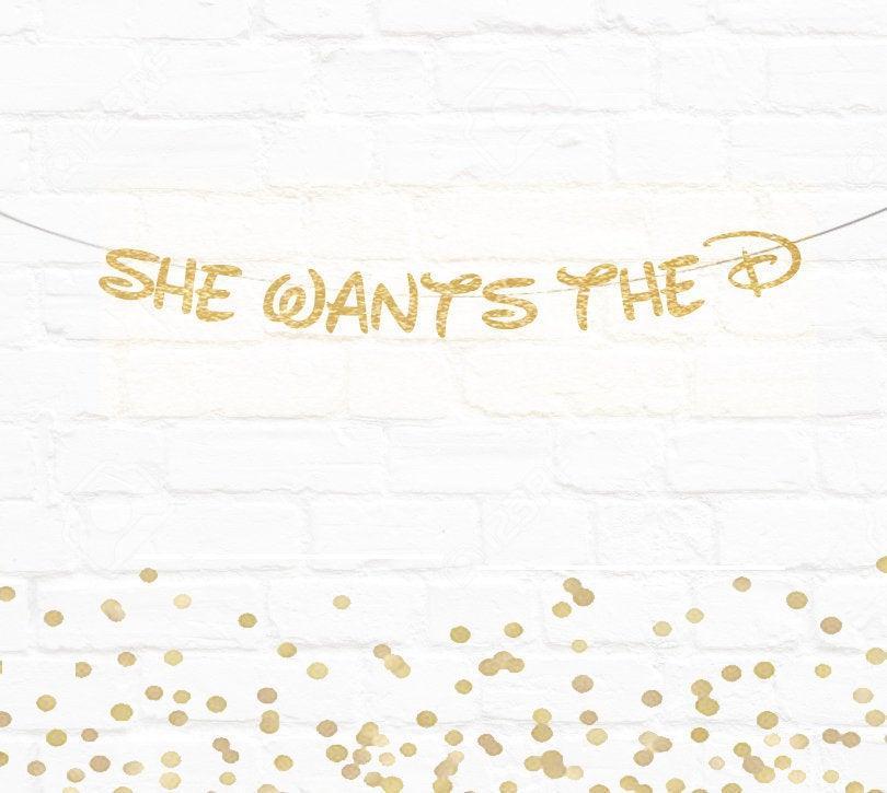 Свадьба - FREE SHIPPING, Disney Inspired Bride, She Wants The D Banner , Bachelorette Banner, Disney Inspired, Bridal Shower Banner, Orlando