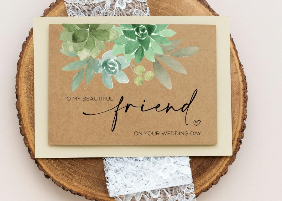 Свадьба - Best Friend Wedding Card, Beautiful Friend Gift, To My Bestie On Her Wedding Day, Congratulations, Gifts for Bride, Rustic, Kraft Succulent