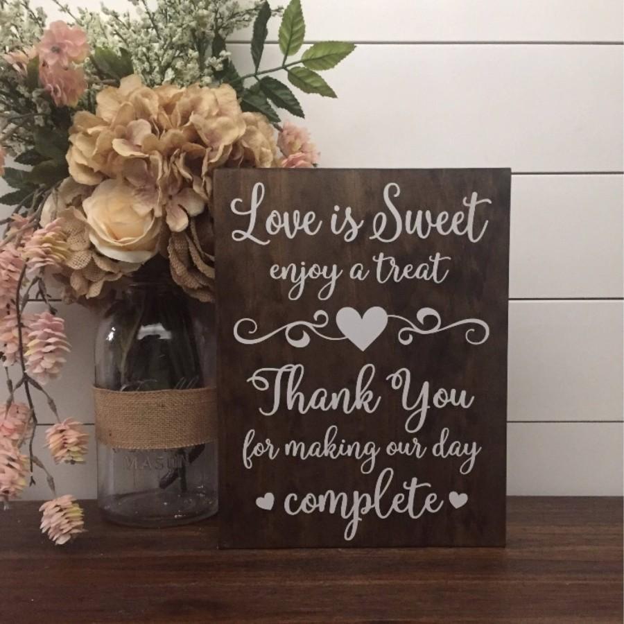 Wedding - Love is Sweet Enjoy A Treat Sign, Wedding Table Sign, Dessert Table Sign, Wood Wedding Sign, Rustic Wedding Decor, Thank You Wedding Sign