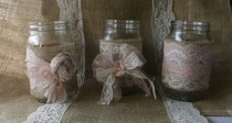 wedding photo - Burlap Wedding, VINTAGE Lace Wedding JARs, Wedding Table Centerpieces, Shabby Chic
