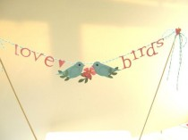 wedding photo - Love Birds Wedding Cake Topper, Love Birds Cake Bunting, Love Bird Banner