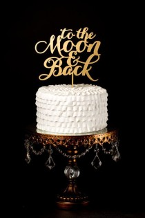 wedding photo - Wedding Cake Topper - To The Moon And Back - Gold