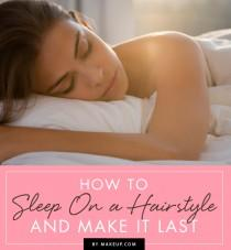 wedding photo - How to Sleep on a Hairstyle (and Make It Last)