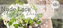 wedding photo - Nude Lace Wedding Dresses