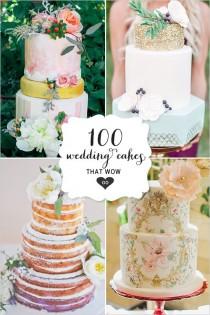 wedding photo - 100 Wedding Cakes That WOW