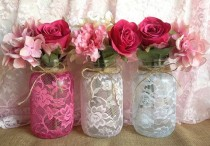 wedding photo - 3 Lace Covered Mason Jar Vases Pink, Hot Pink, White, Wedding Decoration, Bridal Shower Decor, Home Decor, Christmas Gift