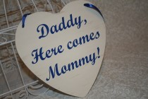 wedding photo - Daddy, Here Comes Mommy Sign Heart Chair Signs Photography Props Rustic Wood Wedding Ring Bearer Flower Girl Royal Blue