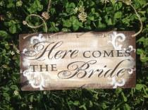 wedding photo - Rustic, Here Comes the Bride, ring bearer sign