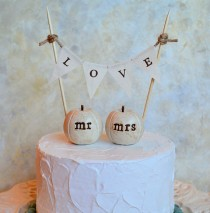 wedding photo - Wedding cake topper...mr mrs pumpkins and fabric LOVE banner included ... shabby chic rustic,  pumpkins can be made any color you want