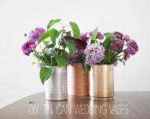 wedding photo - Tin Can Wedding Centerpieces