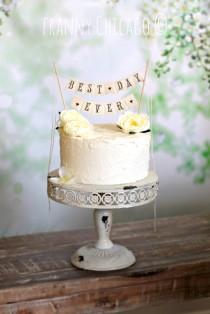 wedding photo - BEST DAY EVER Wedding Cake Topper - Best Day Ever Wedding Cake