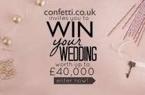 wedding photo - Win Your Dream Wedding Worth £40,000 With confetti.co.uk!!