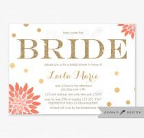 wedding photo - Coral & Gold Bridal Shower Invitations - Printed, Confetti Orange Bride Glitter Bachelorette Party Here Comes the Bride Sparkle - #010