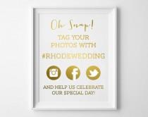 wedding photo - Wedding Hashtag Sign / Hashtag Wedding Print  / Wedding Hashtag in REAL FOIL / Custom Wedding Hashtags / Wedding Hashtag Print  / Tag Photo