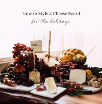 wedding photo - How to Style a Cheese Board for the Holidays