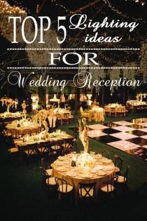 wedding photo - 5 WAYS TO LIGHT YOUR WEDDING RECEPTIONS