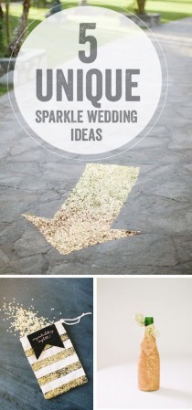 wedding photo - 5 Unique Sparkle Wedding Ideas