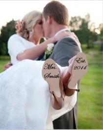 wedding photo - Custom Wedding Shoe Decal Bride or Groom available - Wedding Shoe Sticker, Wedding Shoe Decal, Wedding Shoes, Bridal Sticker, Custom Shoe
