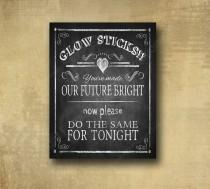 wedding photo - Glow Sticks Wedding or party sign - PRINTED for you - chalkboard signage - Rustic Heart Collection