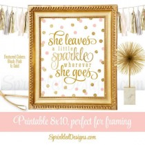wedding photo - She Leaves A Little Sparkle Wherever She Goes - Blush Pink Gold Glitter Printable Baby Girl Nursery Decor Wall Art Birthday Decorations Sign