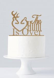 wedding photo - Rustic wedding cake toppers, Hunt Is Over, Gold Cake Topper, Wooden Cake Topper A195