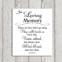 wedding photo - Wedding Memorial table In loving memory printable Memorial sign Memorial quotes Those we love don't go .. Memory print 5x7 + 8x10 DOWNLOAD
