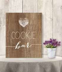 wedding photo - Cookie Bar Sign // Rustic Wedding Cookie Sign DIY // Rustic Wood Sign, White Calligraphy Printable PDF, Rustic Poster ▷ Instant Download