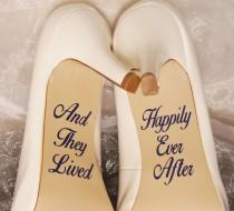 wedding photo - And They Lived Happily Ever After Wedding Shoe Decals, High Heel Decals, Wedding Shoe Decals, Shoe Decals, Wedding Shoe Stickers, Shoe Decal