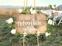 wedding photo - Let The Adventure Begin Wedding Sign // Hand Lettered Wood Wedding Decor // Rustic Wedding Sign