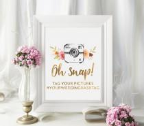 wedding photo - Oh Snap Wedding Sign, Instagram Wedding Sign, Camera Wedding Sign, Wedding Hashtag Sign, Custom Wedding Sign, Gold Wedding Sign, Chic Poster