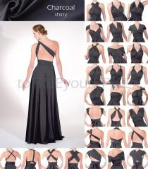 wedding photo - Long infinity dress in CHARCOAL grey gray shiny, FULL Free-Style Dress, convertible dress, maxi bridesmaid dress, formal dress, evening gown