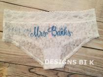 wedding photo - Monogram lingerie, Bridal underwear, Wedding panties, Bridal panties, Personalized underwear, Bridal lace panties, Custom hiphugger panties