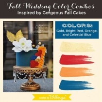 wedding photo - Fall Wedding Color Combos Inspired By Gorgeous Fall Cakes!